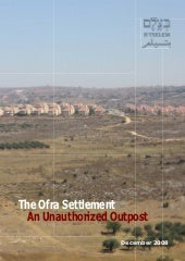 The Ofra Settlement – An Unauthoriz...