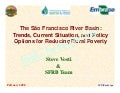 The São Francisco River Basin:Trends, Current Situation, and Policy Options for Reducing Rural Poverty
