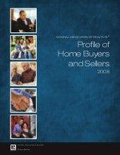 2008 Nar Profile Of Home Buyers And...