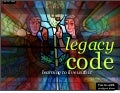 Legacy Code: Learning To Live With It