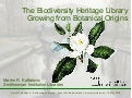 The Biodiversity Heritage Library: Growing from Botanical Origins