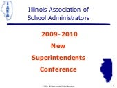 2009-2010 IASA New Superintendents ...