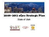 Utah 2009-2012 EGov Strategic Plan ...