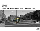 DRAFT Downtown Saint Paul Station A...