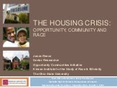 The Housing Crisis: Opportunity, Co...