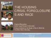 The Housing Crisis, Foreclosures an...
