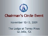2009 Chairmans Circle Event La Jo...