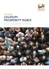 2009 Legatum  Prosperity Index Summ...