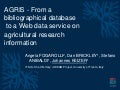 AGRIS - From a bibliographical database to a Web data service on agricultural research information