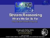 Stream Reasoning: Where We Got So Far
