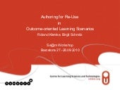 Authoring for Re-Use in Outcome-ori...
