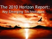 NMC Horizon Report > 2010 Higher Ed...