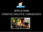 Serious Games. Formation, simulatio...