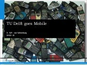 TU Delft goes Mobile