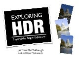 Exploring HDR: Beyond the Single Ex...