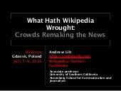 What Hath Wikipedia Wrought? Crowds...