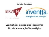 Workshop Gestão de Incentivos Fisca...