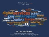 The Digital Agenda for Europe