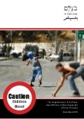 Caution: Children Ahead - The Illegal Behavior of the Police toward Minors in Silwan Suspected of Stone Throwing