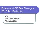 2010 Estate And Gift Tax Changes
