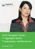 2010 european trends in aggregate spend, transparency and disclosure