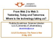 From Web 2.0 to Web 3.0: Yesterday,...
