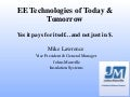 EE Technologies of Today & Tomorrow – Yes it pays for itself… and not just in $: Mike Lawrence, Johns Manville Insulation Systems