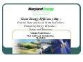 Federal, State and Local Stimulus Dollars- Promoting Energy Efficiency Today and Tomorrow: Malcolm Woolf, Maryland Energy Administration