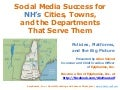 Social Media Success for NH Cities, Towns, and the Departments That Serve Them
