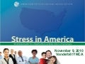 APA Stress in America 2010 Overview