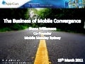 The Business Of Mobile Convergence (Shane Williamson)