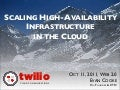 High-Availability Infrastructure in the Cloud - Evan Cooke - Web 2.0 Expo NYC 2011