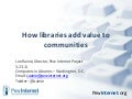 How Libraries Add Value - CIL 2011