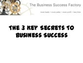 The 3 Secrets Of Business Success