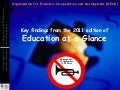 Key findings from the 2011 edition of  Education at a Glance