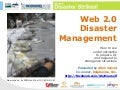 Web 2.0 Disaster Management