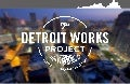 Detroit Works Project - Why Change