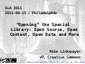 """Opening"" the Special Library: Open Source, Open Content, Open Data and More"