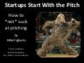 Startups Start With the Pitch