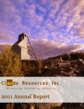 Claude Resources Inc. 2011 Annual R...