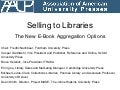 AAUP 2011: New E-book Aggregations
