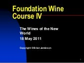 2011 Foundation Wine Course 4: The ...