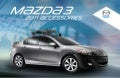 2011 Mazda MAZDA3 Accessories brochure by Neil Huffman Mazda Louisville KY