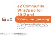 What's up for 2012 and 'Commun-engi...