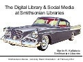 The Digital Library & Social Media at Smithsonian Libraries