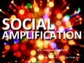 Social Amplification Blows Up the Good, Bad, and Ugly