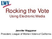 2012-04-18 Rocking the Vote: Using ...