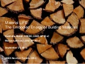 Material LIFE: The Embodied Energy of Building Materials