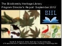 The Biodiversity Heritage Library: Program Director's Report: September 2012