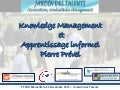 10R - Pierre Prével : Knowledge Management et apprentissage informel